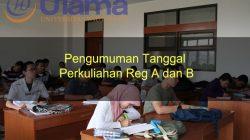 Pengumuman Tanggal Perkuliahan Reg A Dan B 2018/2019